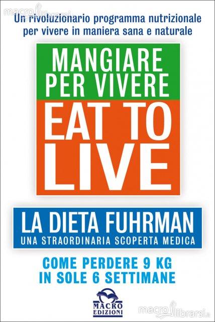 eat-to-live-mangiare-per-vivere